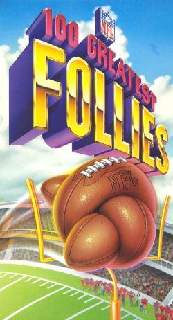 NFL: 100 Greatest Follies