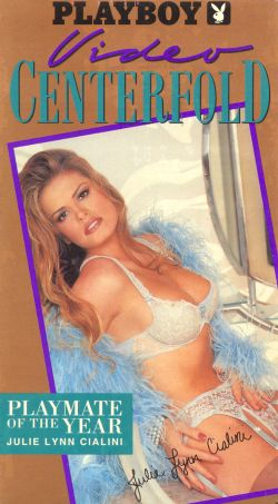 Playboy: Video Centerfold, Playmate of the Year 1995 - Julie Lynn Cialini