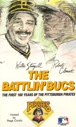 MLB: Battlin' Bucs - The First 100 Years of the Pittsburgh Pirates