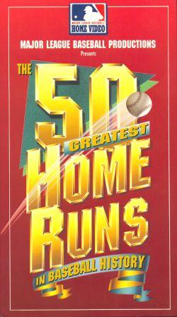 MLB: The 50 Greatest Home Runs in Baseball History