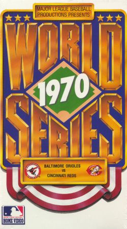 MLB: 1970 World Series - Baltimore vs. Cincinnati