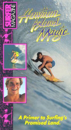 Surfer Magazine: Hawaiian Island Magic
