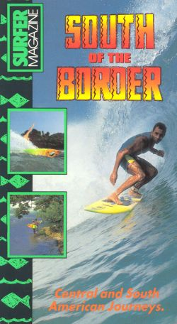 Surfer Magazine: South of the Border