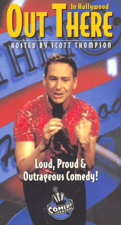 Out There in Hollywood: Loud, Proud & Outrageous Comedy!