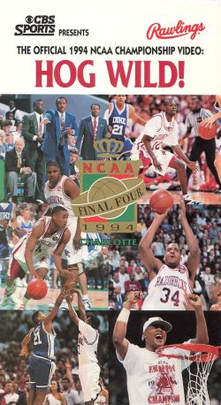 The Official 1994 NCAA Championship Video: Hog Wild!