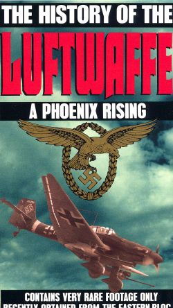 Fight for the Sky, Vol. 1: History of the Luftwaffe - A Phoenix Rising