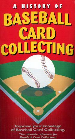 A History of Baseball Card Collecting