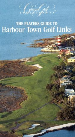 Classic Golf Experiences, Vol. 2: Player's Guide to Harbour Town Golf Links