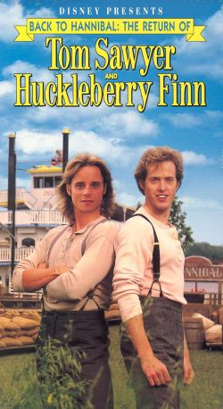 Back to Hannibal: The Return of Tom Sawyer and Huckleberry Finn (1990)