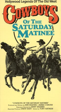 Cowboys of the Saturday Matinee