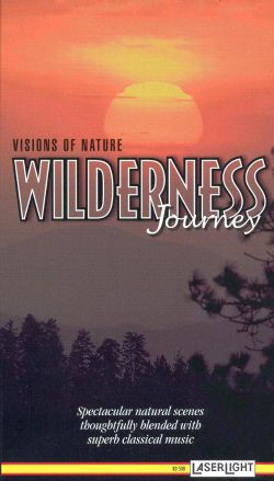 Visions of Nature: Wilderness Journey