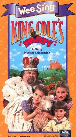 Wee Sing: King Cole's Party