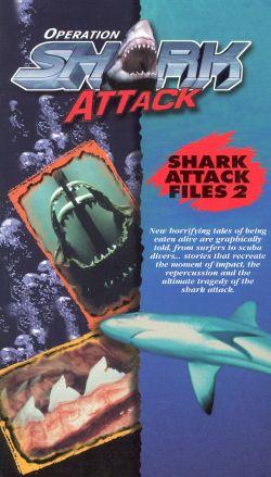 Operation Shark Attack, Vol. 5: Shark Attack Files 2
