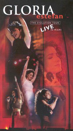 Gloria Estefan: The Evolution Tour Live in Miami
