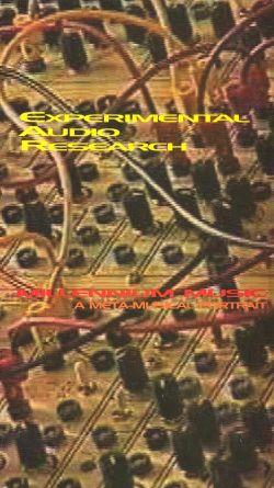 E.A.R. - Experimental Audio Research