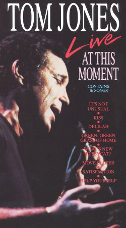 Tom Jones: Live at This Moment