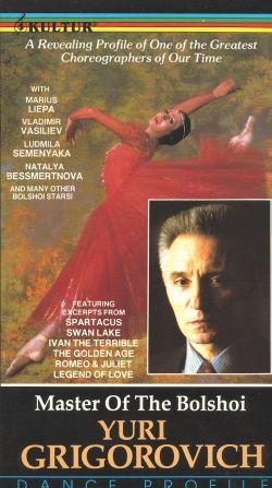 Yuri Grigorovich: Master of the Bolshoi