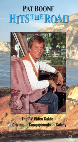Pat Boone Hits the Road: The RV Video Guide
