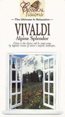 Classical Visions: Vivaldi - Alpine Splendor