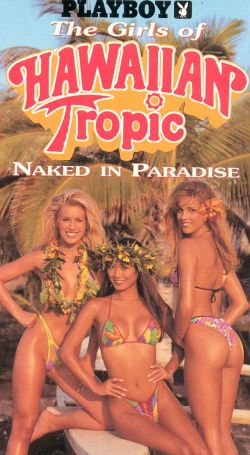 Playboy: The Girls of Hawaiian Tropic - Naked In Paradise