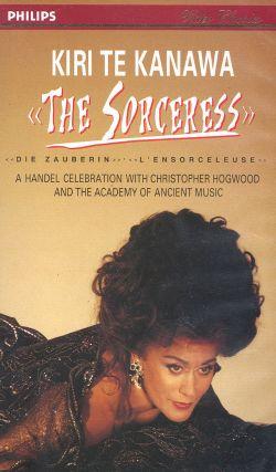 Kiri Te Kanawa: Sorceress - A Handel Celebration