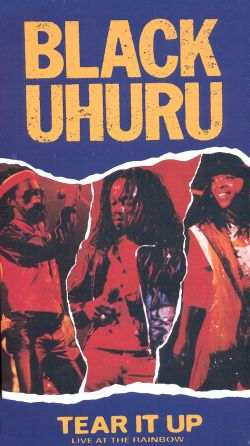 Black Uhuru: Tear It up Live