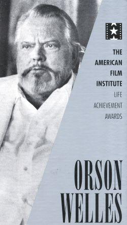 The AFI Lifetime Achievement Awards: Orson Welles