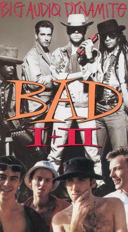 Big Audio Dynamite: B.A.D. 1 & 2