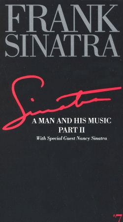 Frank Sinatra: A Man and His Music, Part II - With Special Guest Nancy Sinatra