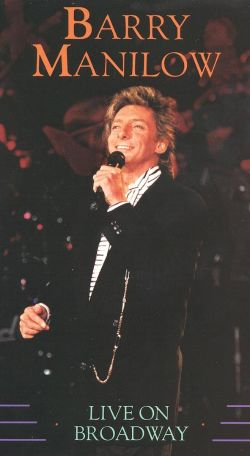 Barry Manilow: Live on Broadway