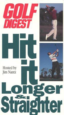 Golf Digest: Hit it Longer & Straighter