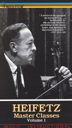 The Heifetz Master Class, Part 1