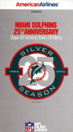 NFL: Miami Dolphins 25th Anniversary - Days of Victory