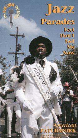 Jazz Parades: Feet Don't Fail Me Now