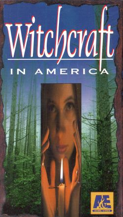 Ancient Mysteries: Witchcraft In America