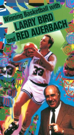 Winning Basketball with Larry Bird and Red Auerbach