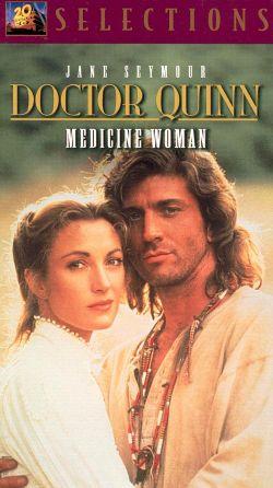 Doctor Quinn, Medicine Woman