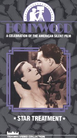 Hollywood: A Celebration of the American Silent Film, Vol. 12 - Star Treatment