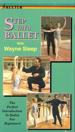 Wayne Sleep: Step Into Ballet