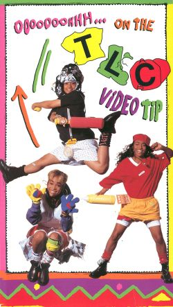 TLC: Ooooooohhh... On the TLC Video Tip