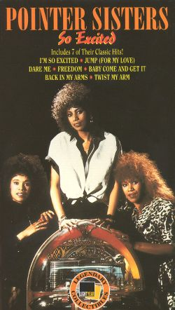 The Pointer Sisters: So Excited