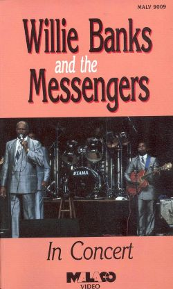 Willie Banks and the Messengers in Concert