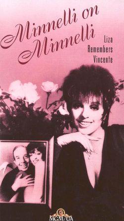 Minnelli on Minnelli: Liza Remembers Vincente