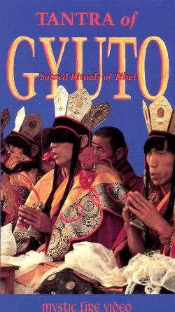 Tantra of Gyuto: Sacred Rituals of Tibet