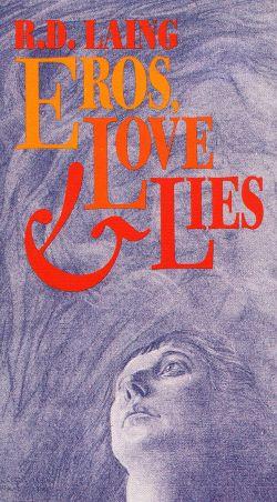 Eros, Love & Lies