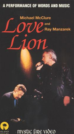 Love Lion: Michael McClure and Ray Manzarek