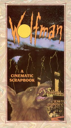 Wolfman Chronicles: A Cinematic Scrapbook