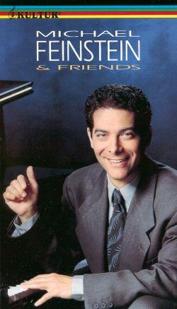 Michael Feinstein and Friends