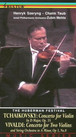 The Huberman Festival, Vol. 3: Tchaikovsky and Vivaldi - Violin Concertos