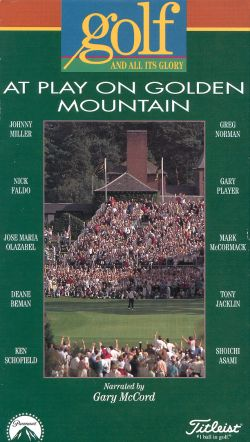 Golf and All its Glory, Vol. 4: At Play on Golden Mountain